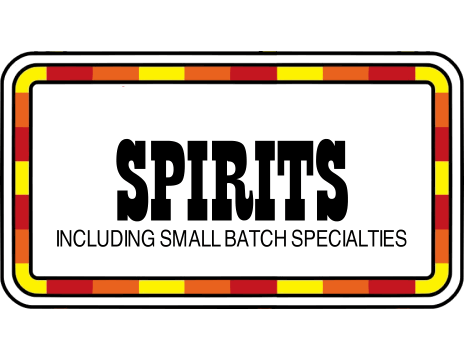 Liquor & Spirits - Including small batch bourbons and single malts